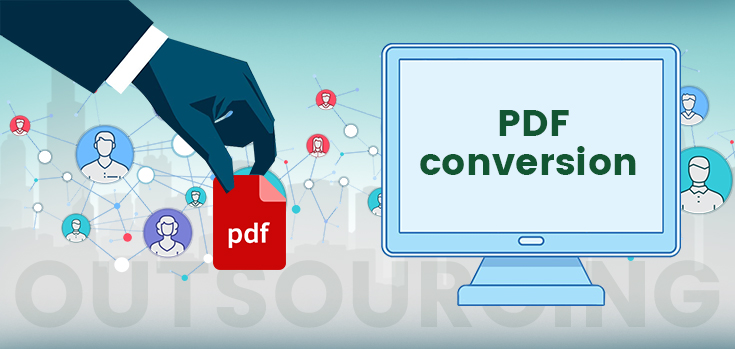necessity-of-outsourcing-pdf-conversion-in-us-business