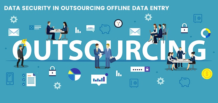 data-security-in-outsourcing-offline-data-entry