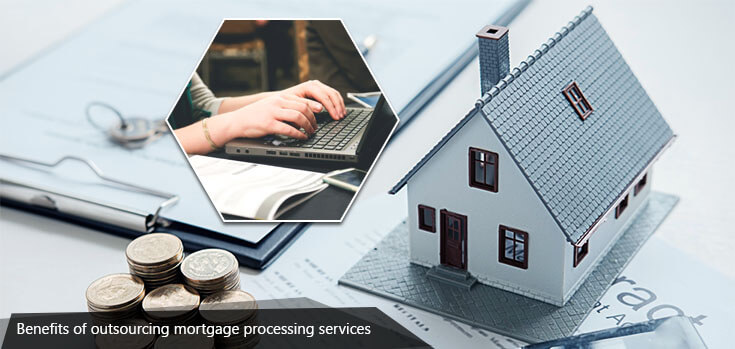 benefits-of-outsourcing-mortgage-processing-service