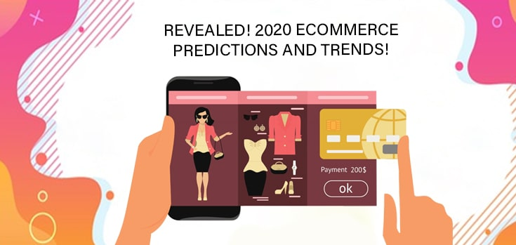 The Image Shows the eCommerce Predictions and Trends!
