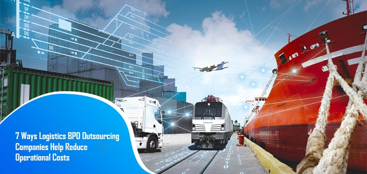 logistics BPO outsourcing companies help reduce operational costs