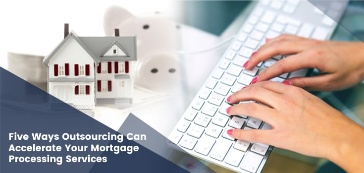 Mortgage Processing Services